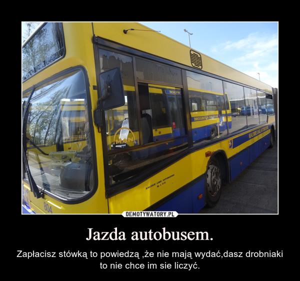 Jazda autobusem.