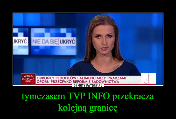 tymczasem TVP INFO przekracza kolejną granicę –