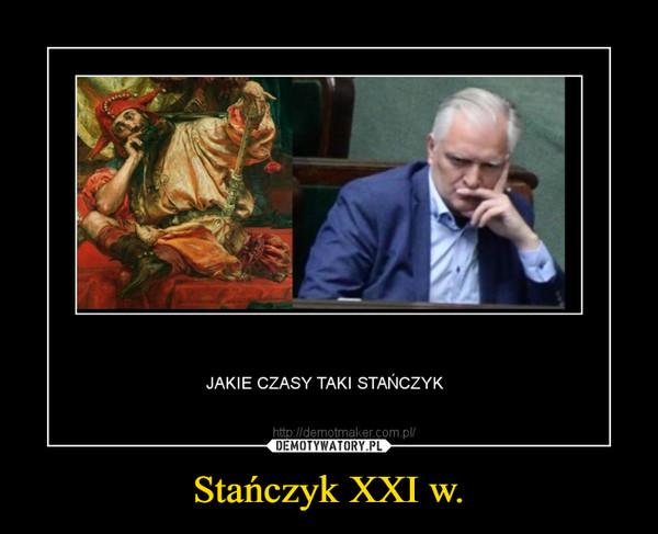 Stańczyk XXI w. –