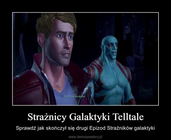 Strażnicy Galaktyki Telltale – Sprawdź jak skończył się drugi Epizod Strażników galaktyki
