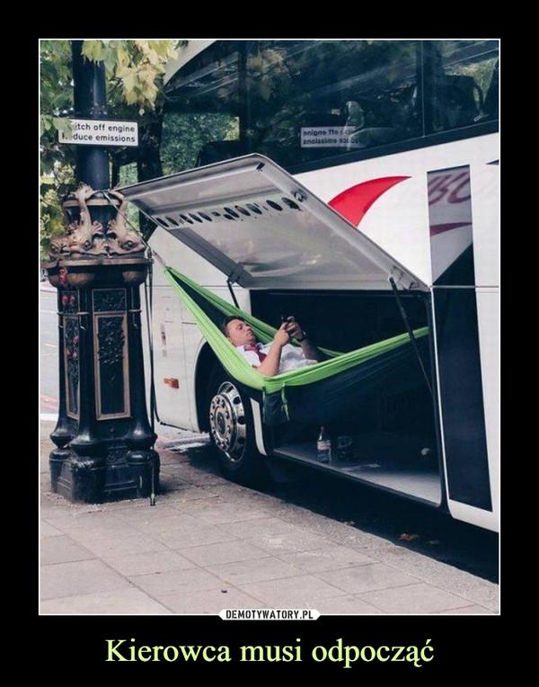 Kierowca musi odpocząć –
