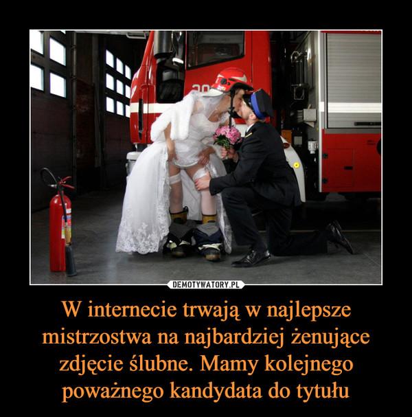 W internecie trwają w najlepsze mistrzostwa na najbardziej żenujące zdjęcie ślubne. Mamy kolejnego poważnego kandydata do tytułu –