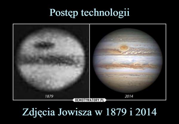 Zdjęcia Jowisza w 1879 i 2014 –