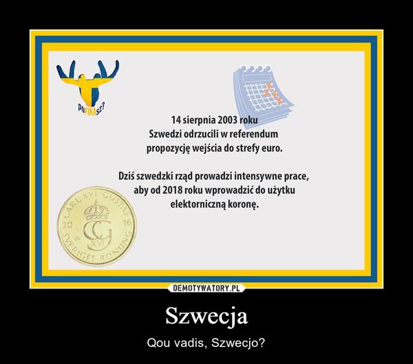 Szwecja – Qou vadis, Szwecjo?