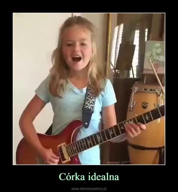 Córka idealna –