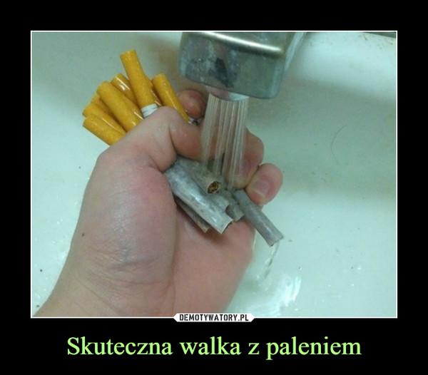 Skuteczna walka z paleniem –