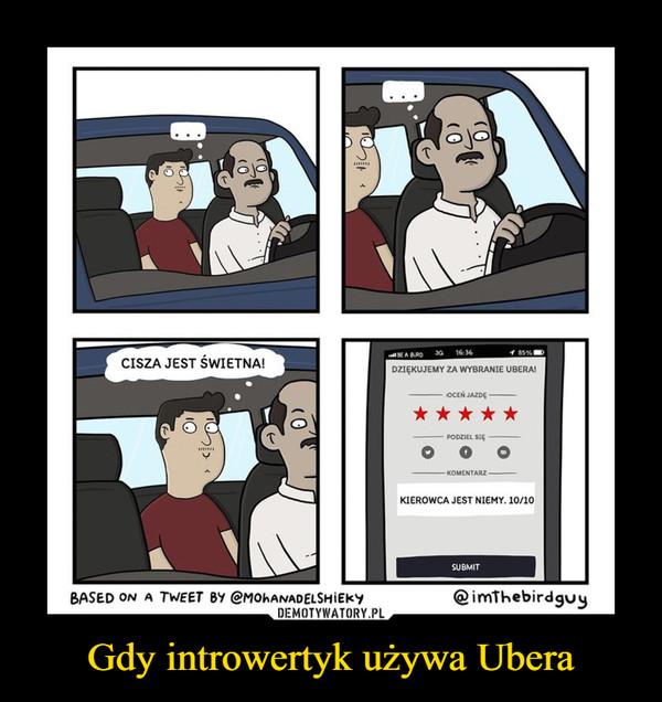 Gdy introwertyk używa Ubera –