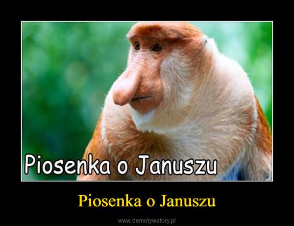 Piosenka o Januszu –