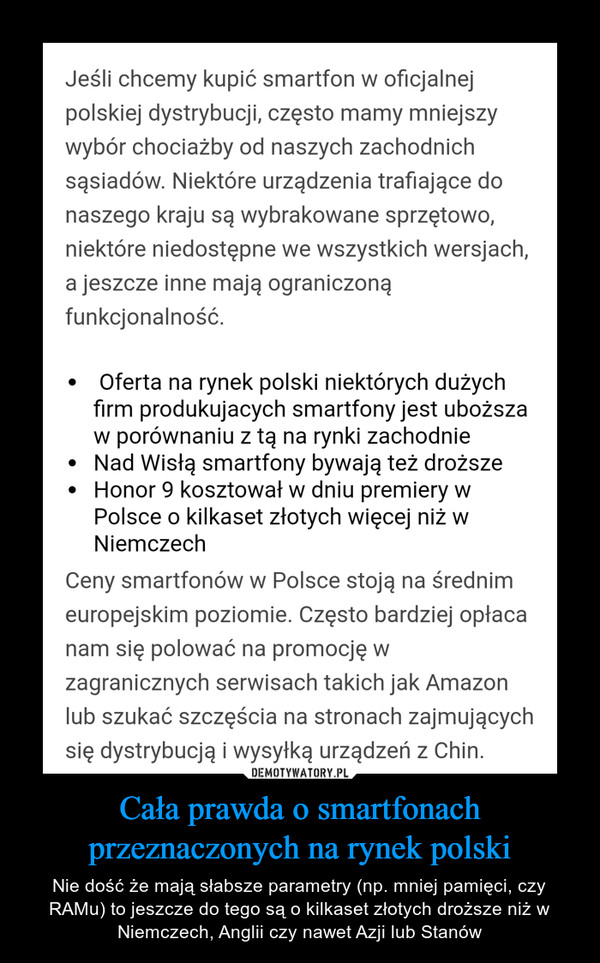 Cała prawda o smartfonach przeznaczonych na rynek polski – Nie dość że mają słabsze parametry (np. mniej pamięci, czy RAMu) to jeszcze do tego są o kilkaset złotych droższe niż w Niemczech, Anglii czy nawet Azji lub Stanów