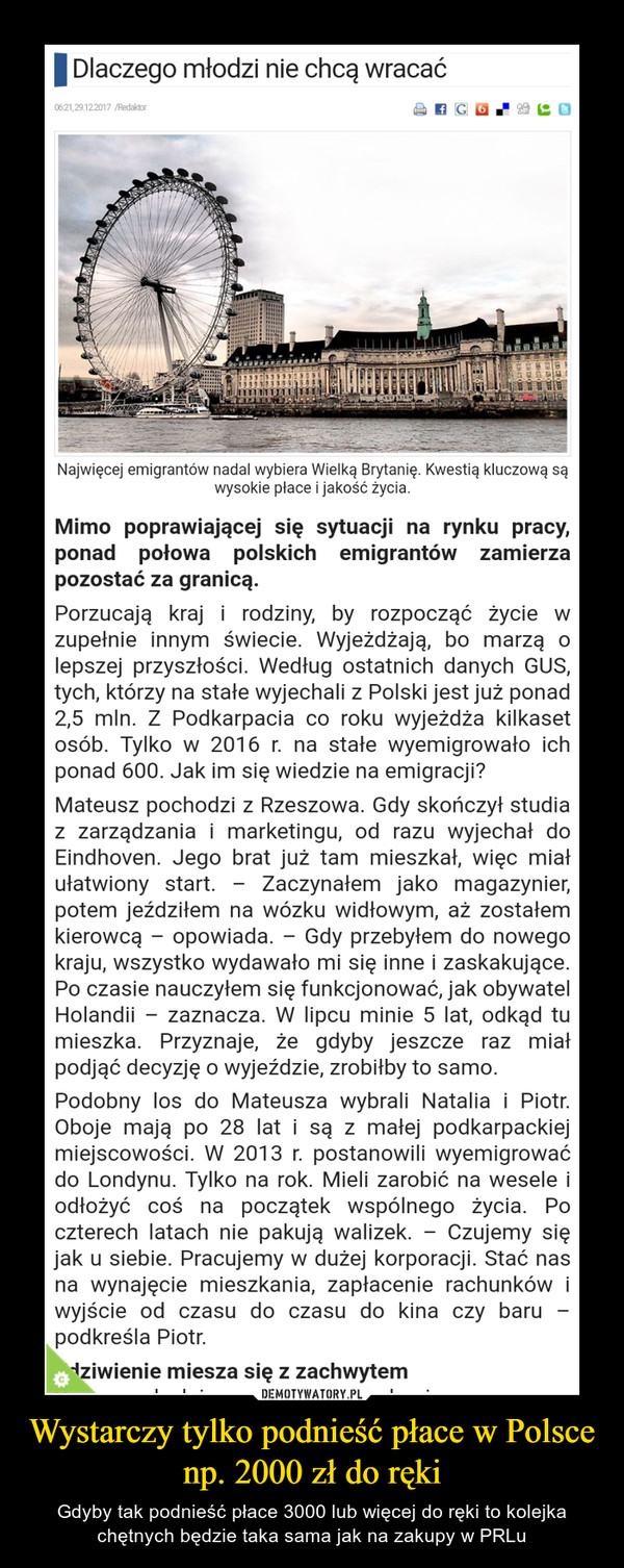 Wystarczy tylko podnieść płace w Polsce np. 2000 zł do ręki – Gdyby tak podnieść płace 3000 lub więcej do ręki to kolejka chętnych będzie taka sama jak na zakupy w PRLu