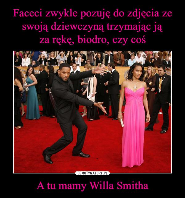 A tu mamy Willa Smitha –