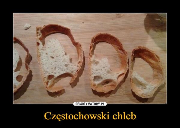 Częstochowski chleb –