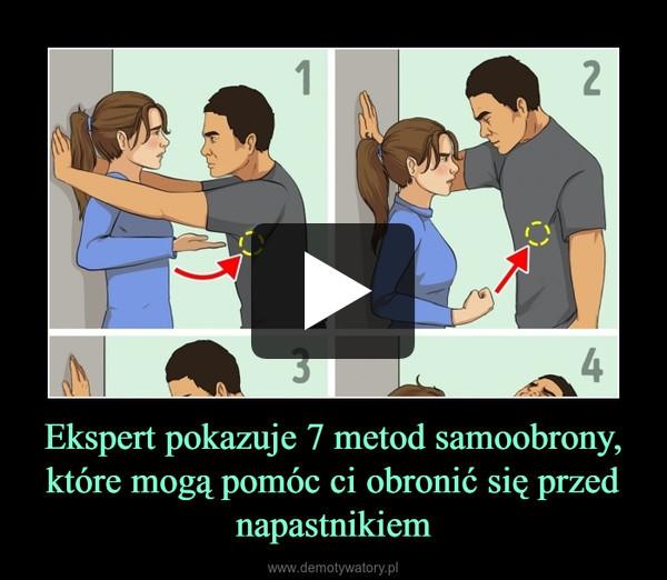 Ekspert pokazuje 7 metod samoobrony, które mogą pomóc ci obronić się przed napastnikiem –