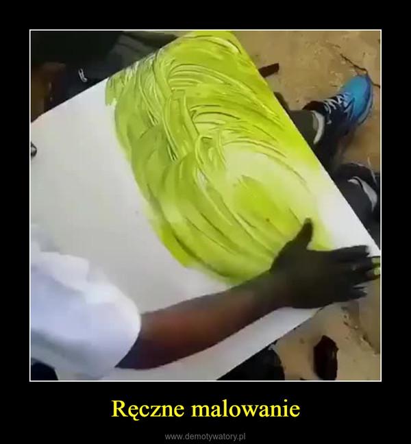 Ręczne malowanie –
