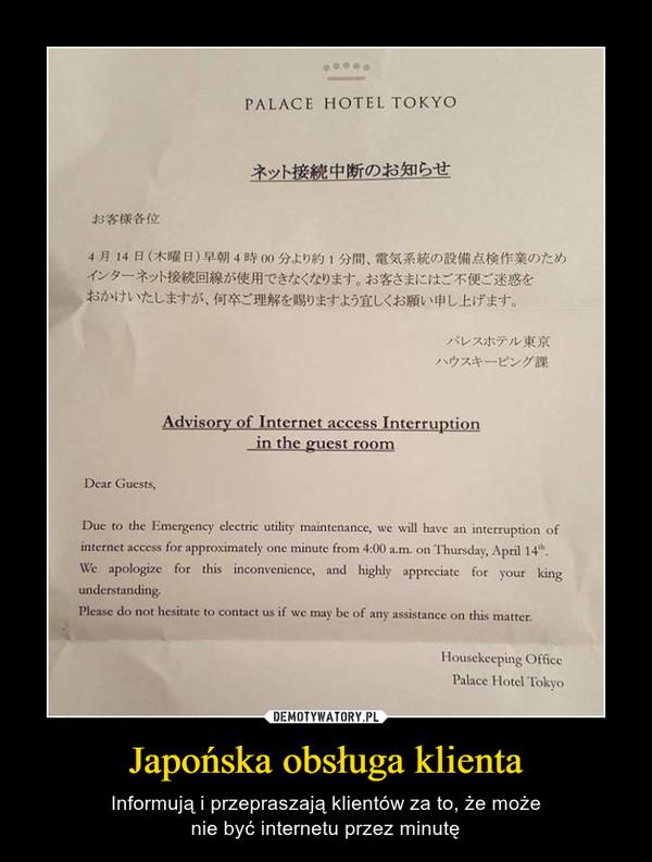 Japońska obsługa klienta – Informują i przepraszają klientów za to, że możenie być internetu przez minutę
