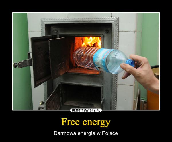 Free energy – Darmowa energia w Polsce