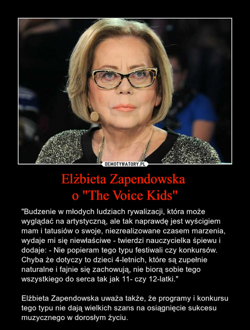 "Elżbieta Zapendowska  o ""The Voice Kids"""
