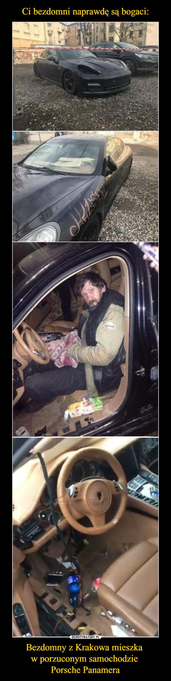 Bezdomny z Krakowa mieszka w porzuconym samochodzie Porsche Panamera –
