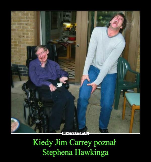 Kiedy Jim Carrey poznał Stephena Hawkinga –