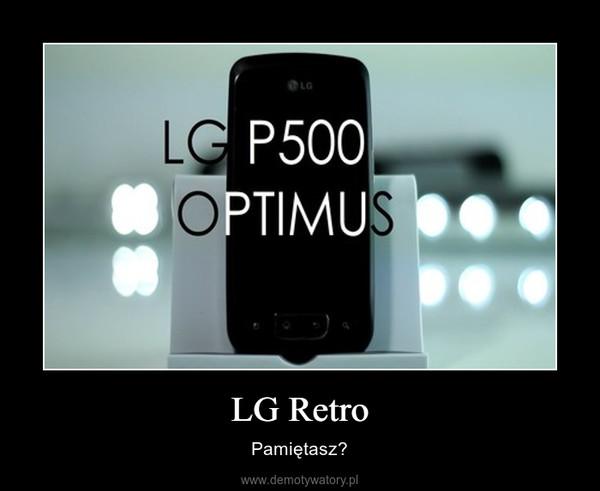 LG Retro – Pamiętasz?