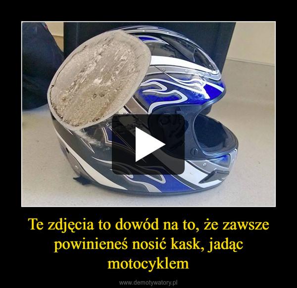 Te zdjęcia to dowód na to, że zawsze powinieneś nosić kask, jadąc motocyklem –