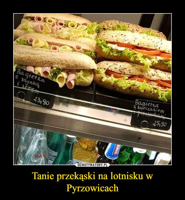 Tanie przekąski na lotnisku w Pyrzowicach –