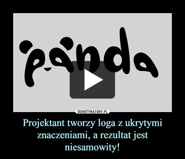 Projektant tworzy loga z ukrytymi znaczeniami, a rezultat jest niesamowity! –