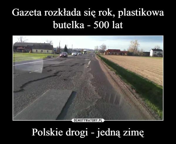 Polskie drogi - jedną zimę –