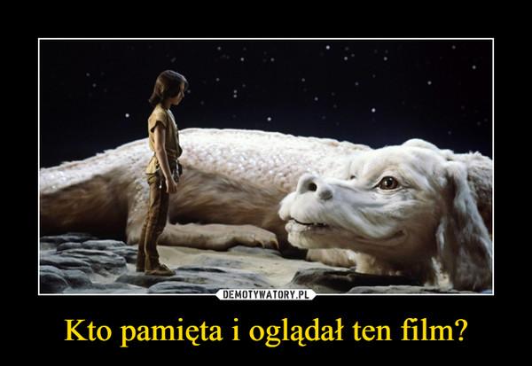 Kto pamięta i oglądał ten film? –