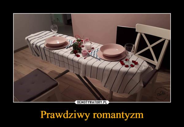 Prawdziwy romantyzm –