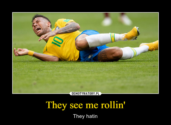 They see me rollin' – They hatin
