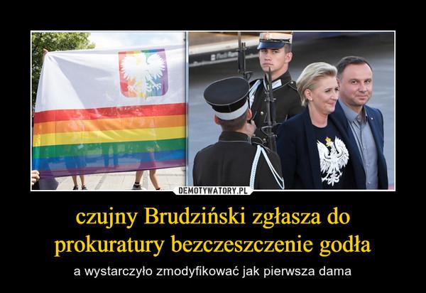 czujny Brudziński zgłasza do prokuratury bezczeszczenie godła – a wystarczyło zmodyfikować jak pierwsza dama