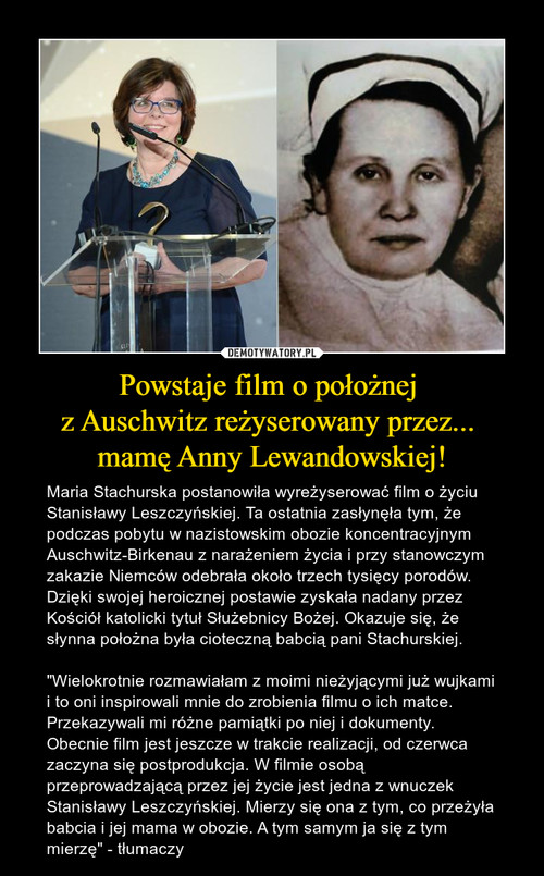 Powstaje film o położnej  z Auschwitz reżyserowany przez...  mamę Anny Lewandowskiej!