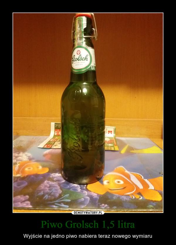 Piwo Grolsch 1,5 litra – Wyjście na jedno piwo nabiera teraz nowego wymiaru