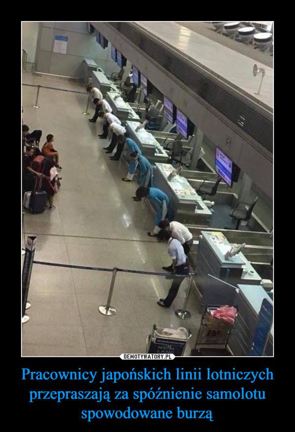 Pracownicy japońskich linii lotniczych przepraszają za spóźnienie samolotu spowodowane burzą –