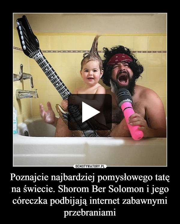 Poznajcie najbardziej pomysłowego tatę na świecie. Shorom Ber Solomon i jego córeczka podbijają internet zabawnymi przebraniami –