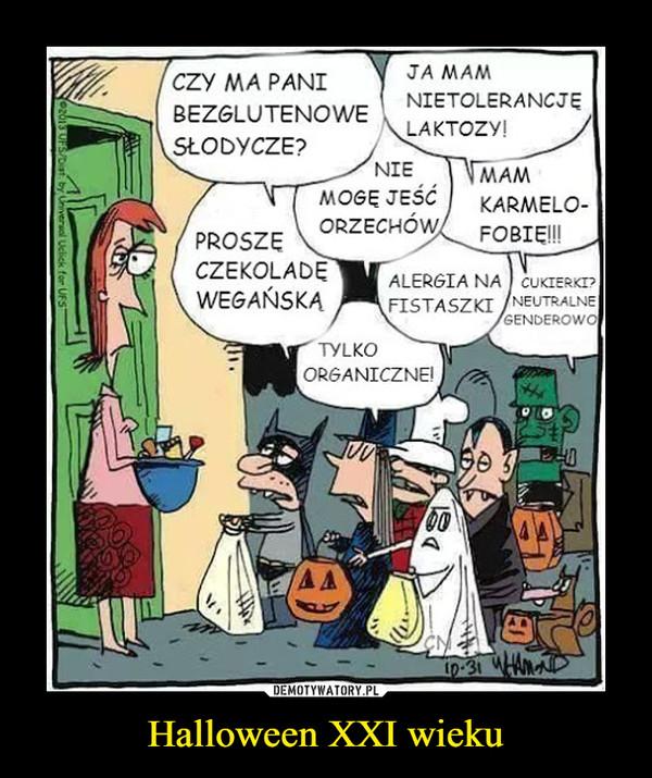 Halloween XXI wieku –  CZY MA PANI JA MAM BEZGLUTENOWE NIETOLERANCJĘ LAKTOZY! SŁODYCZE? MAM KARMELO-FOBIĘ!!!
