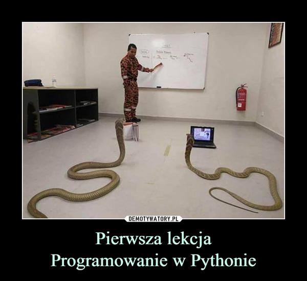 Pierwsza lekcjaProgramowanie w Pythonie –