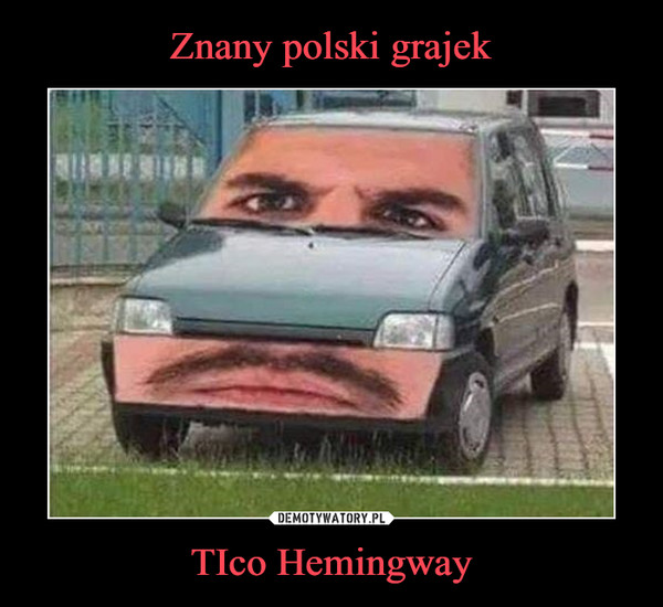 TIco Hemingway –