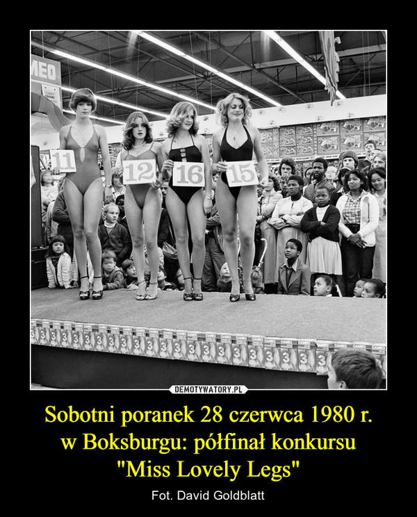 """Sobotni poranek 28 czerwca 1980 r.w Boksburgu: półfinał konkursu""""Miss Lovely Legs"""" – Fot. David Goldblatt"""