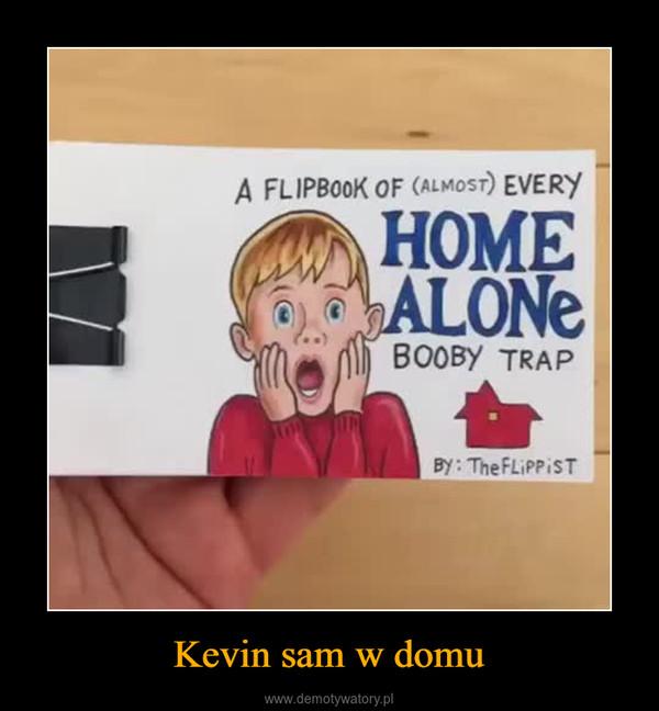 Kevin sam w domu –