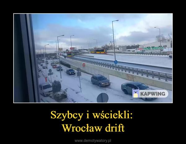 Szybcy i wściekli: Wrocław drift –