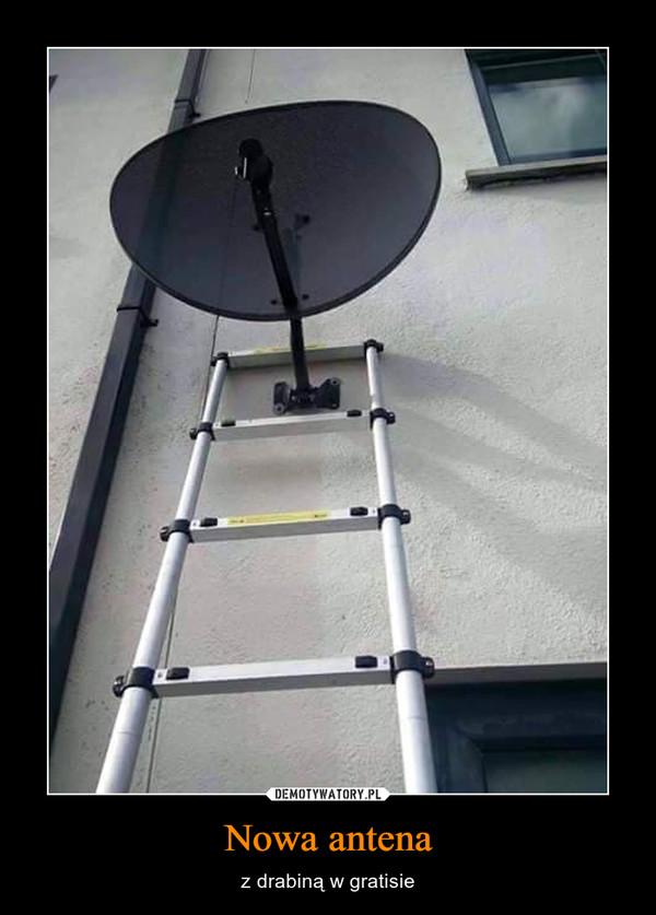 Nowa antena – z drabiną w gratisie