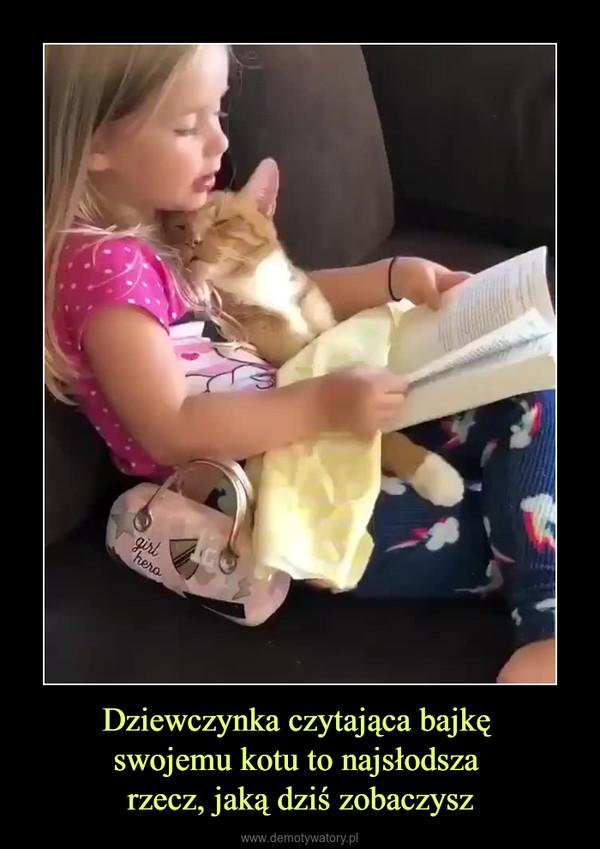 Dziewczynka czytająca bajkę swojemu kotu to najsłodsza rzecz, jaką dziś zobaczysz –