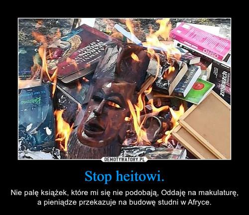 Stop heitowi.