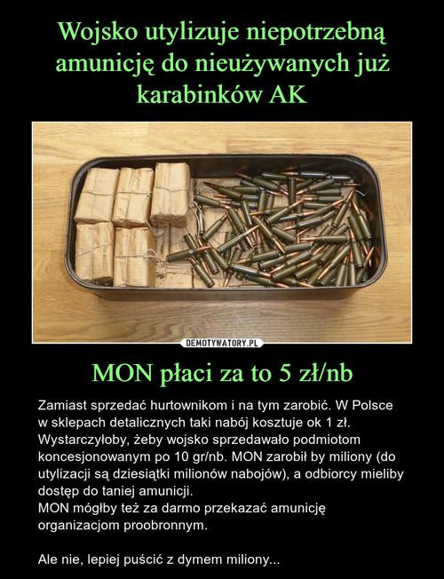 Wojsko utylizuje niepotrzebną amunicję do nieużywanych już karabinków AK MON płaci za to 5 zł/nb