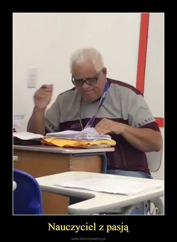 Nauczyciel z pasją –