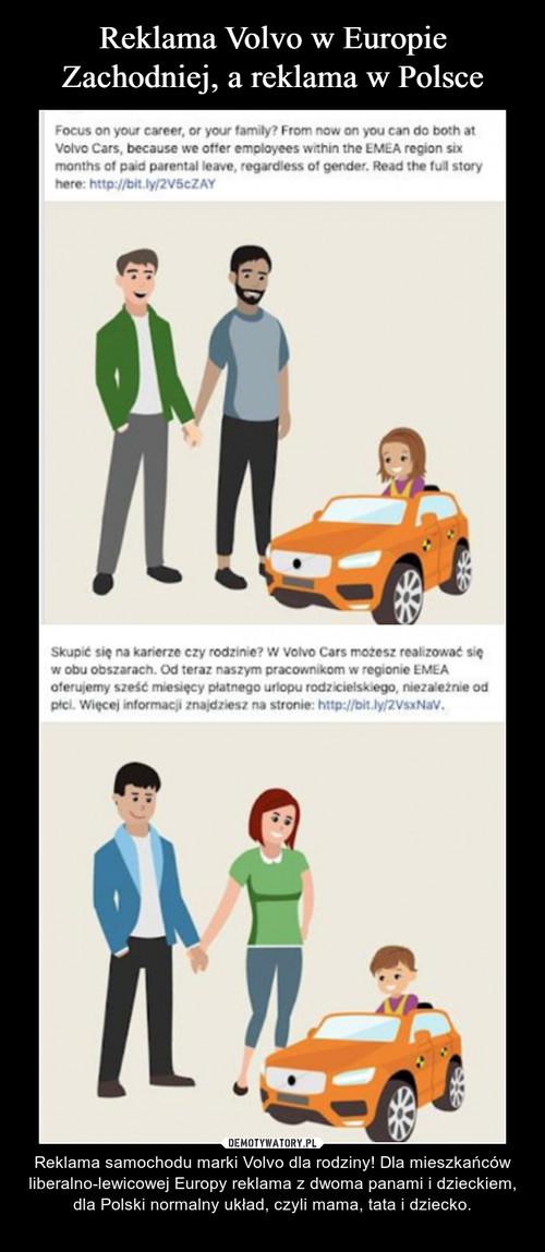 Reklama Volvo w Europie Zachodniej, a reklama w Polsce