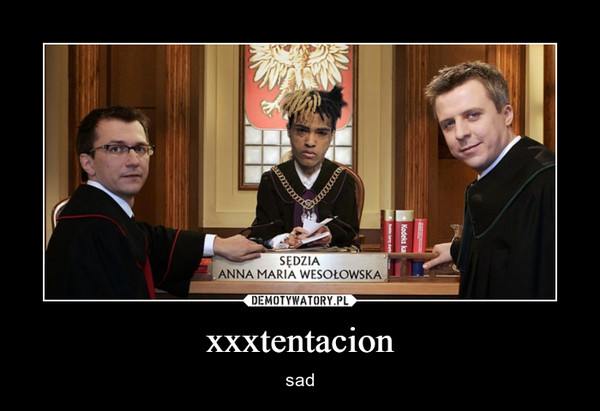 xxxtentacion – sad