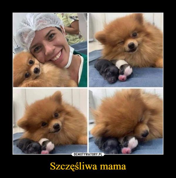 Szczęśliwa mama –